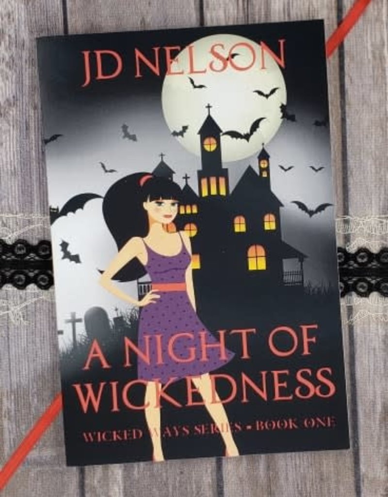 A Night of Wickedness, #1 by JD Nelson
