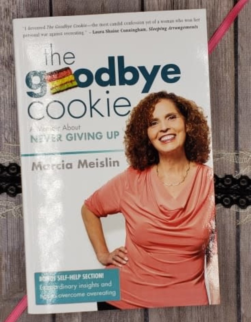 The Goodbye Cookie by M Meislin