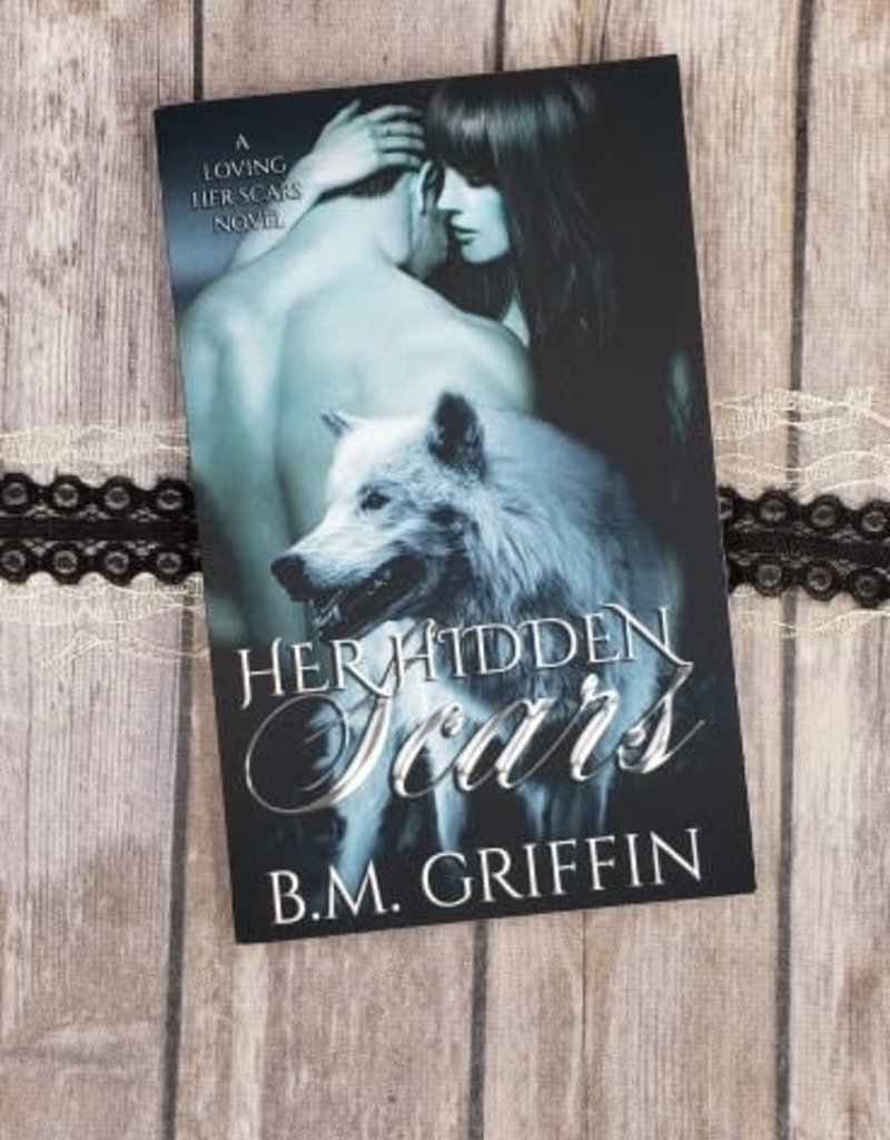 Her Hidden Scars, #2 by B M Griffin