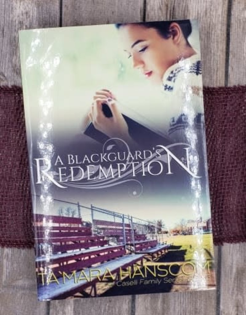A Blackguard's Redemption,  #3 by Ta'Mara Hanscom