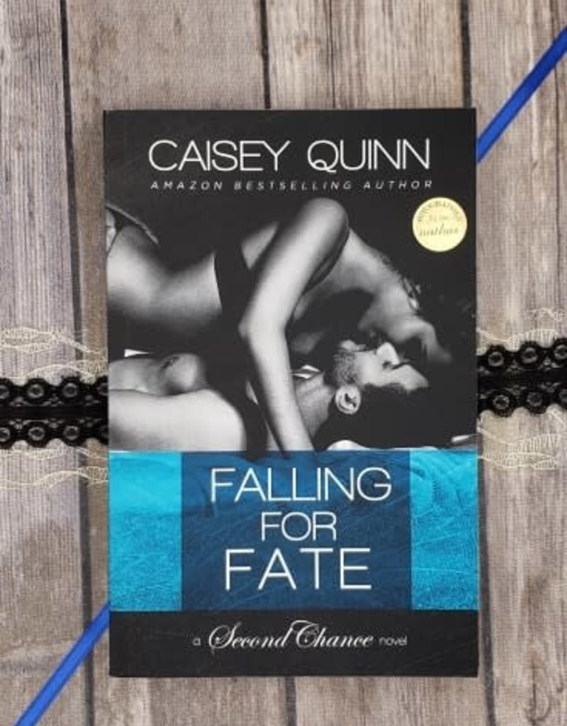 Falling For Fate, #2 by Caisey Quinn