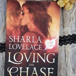 Loving the Chase by Sharla Lovelace
