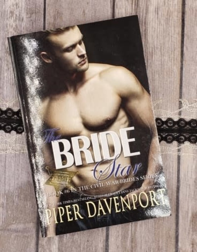 The Bride Star, #6 by Piper Davenport