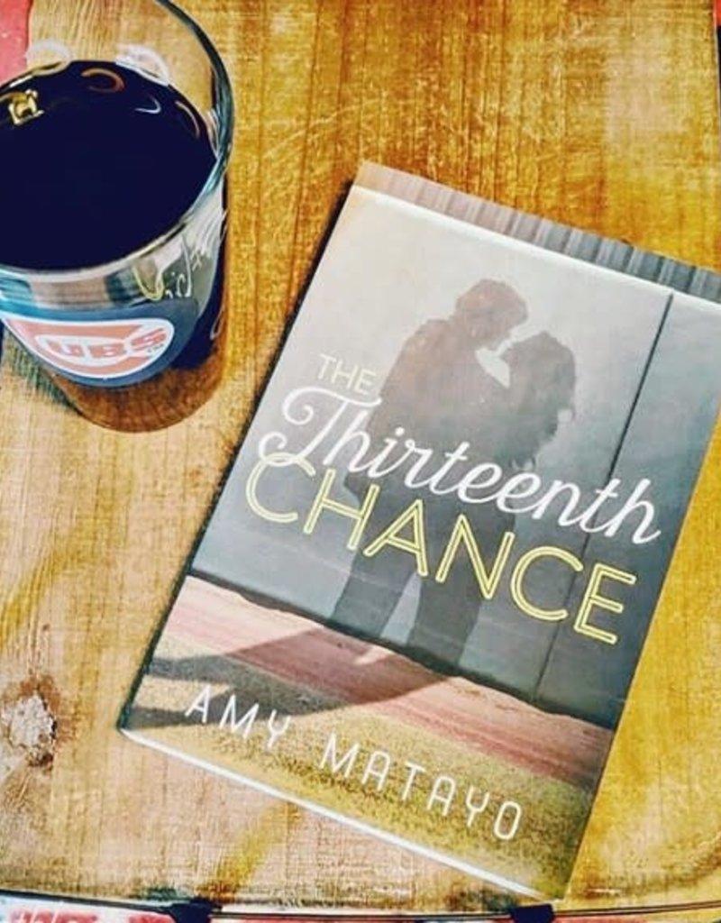 The Thirteenth Chance by Amy Matayo