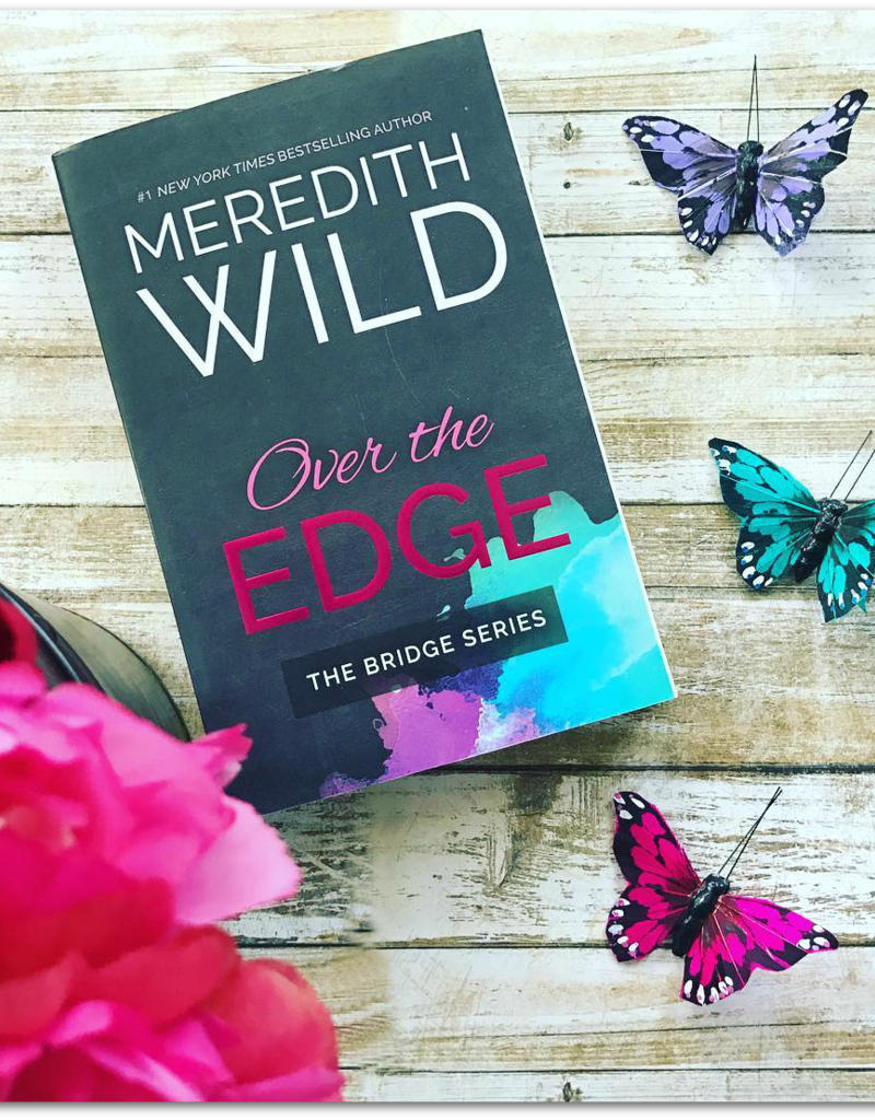 Over the Edge, #3 by Meredith Wild (Bookplate)