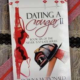 Dating a Cougar, #6 Donna McDonald - Unsigned