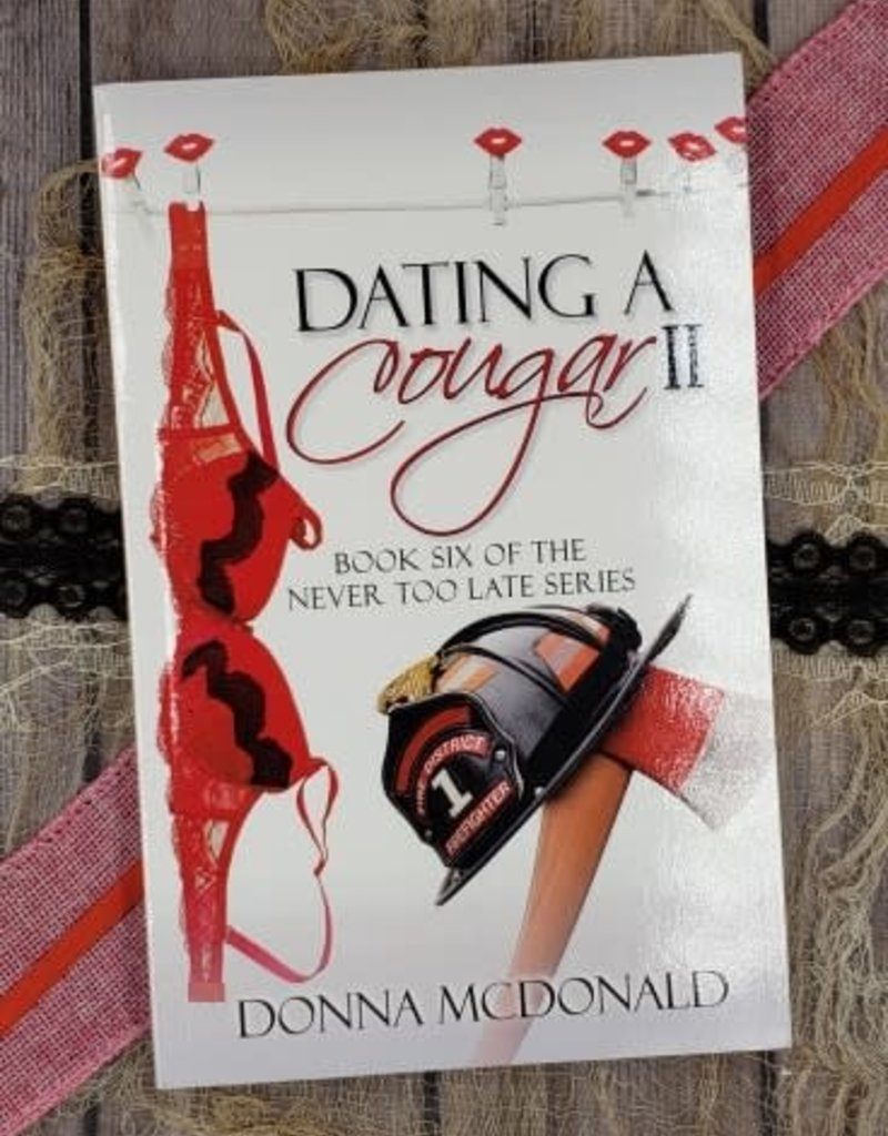 Dating a Cougar #6 Donna McDonald - Unsigned