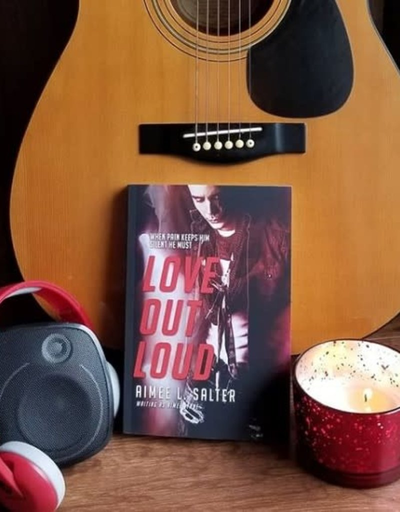 Love Out Loud by Aimee L. Salter - Unsigned
