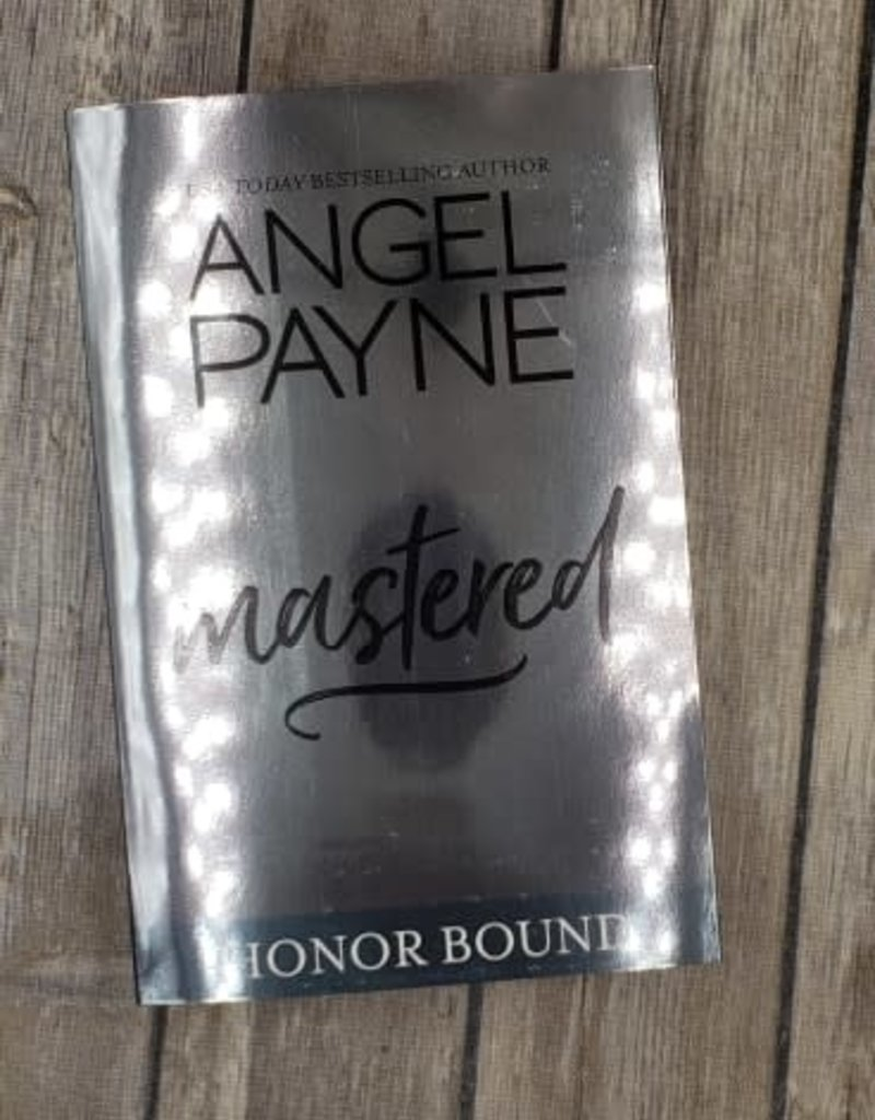 Mastered, #8 by Angel Payne - Unsigned