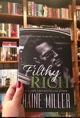 Filthy Rich, #1 by Raine Miller