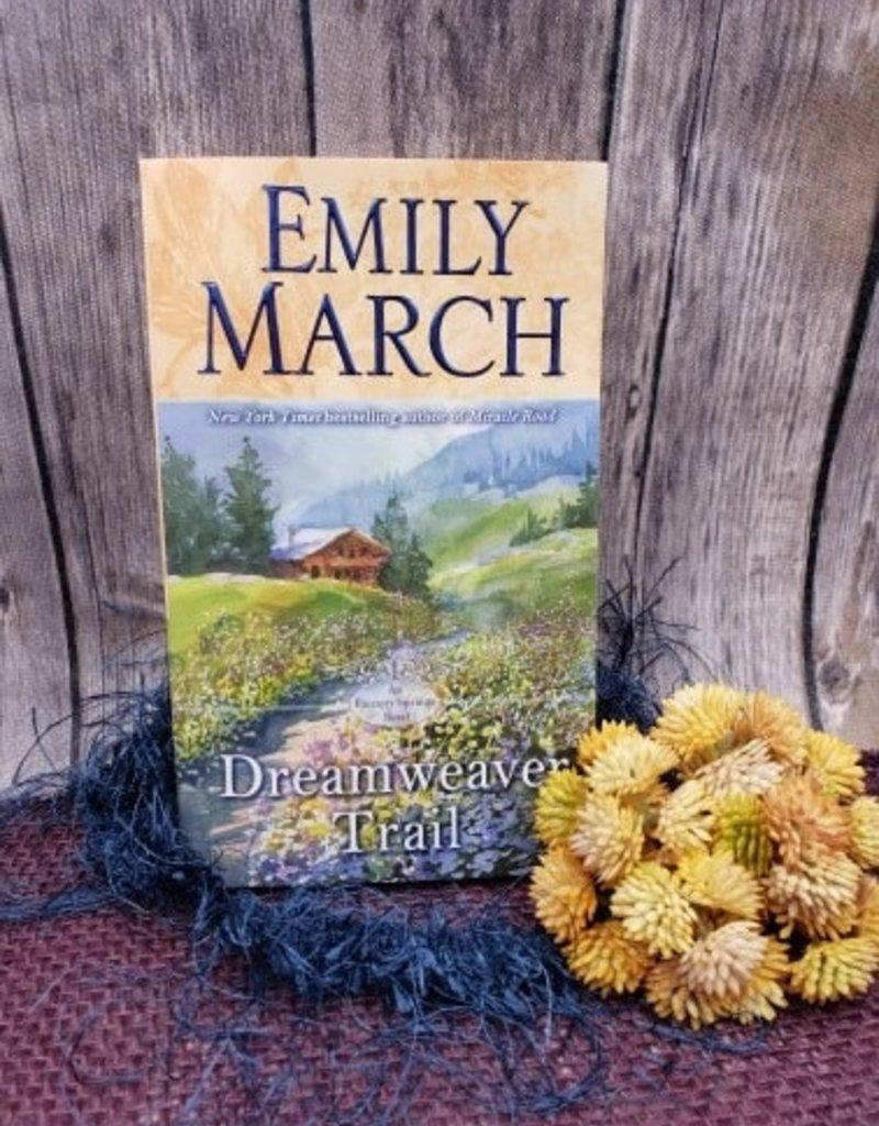Dreamweaver Trail, #8 (Mass Market) by Emily March - Bookplate