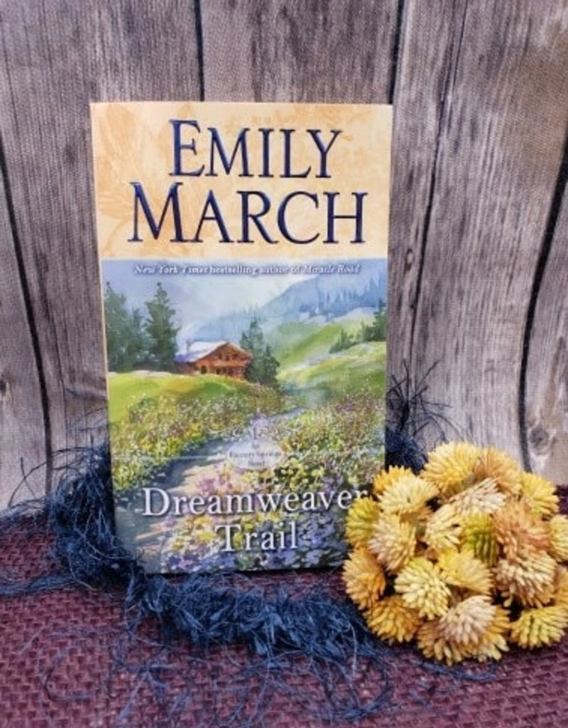 Dreamweaver Trail (Bookplate) by Emily March (Mass Market Paperback)
