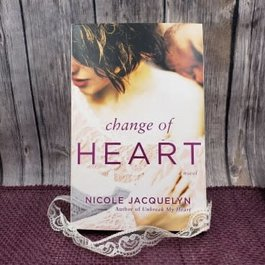 Change of Heart, #2 by Nicole Jacquelyn - Unsigned