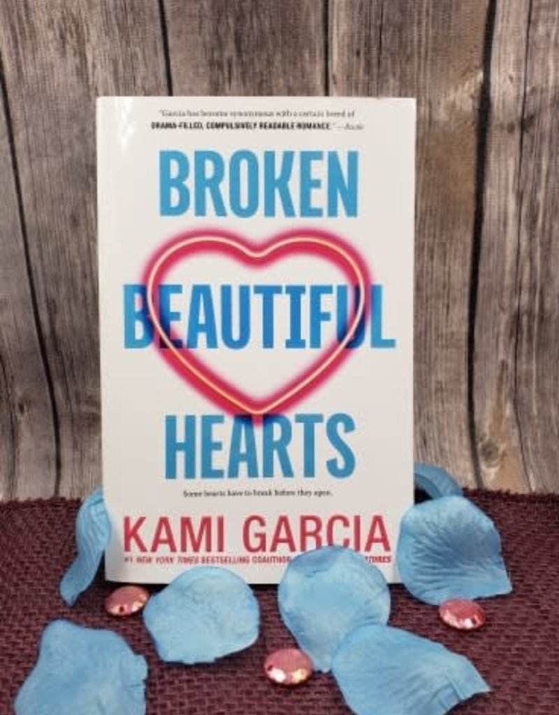 Broken Beautiful Hearts by Kami Garcia - Unsigned