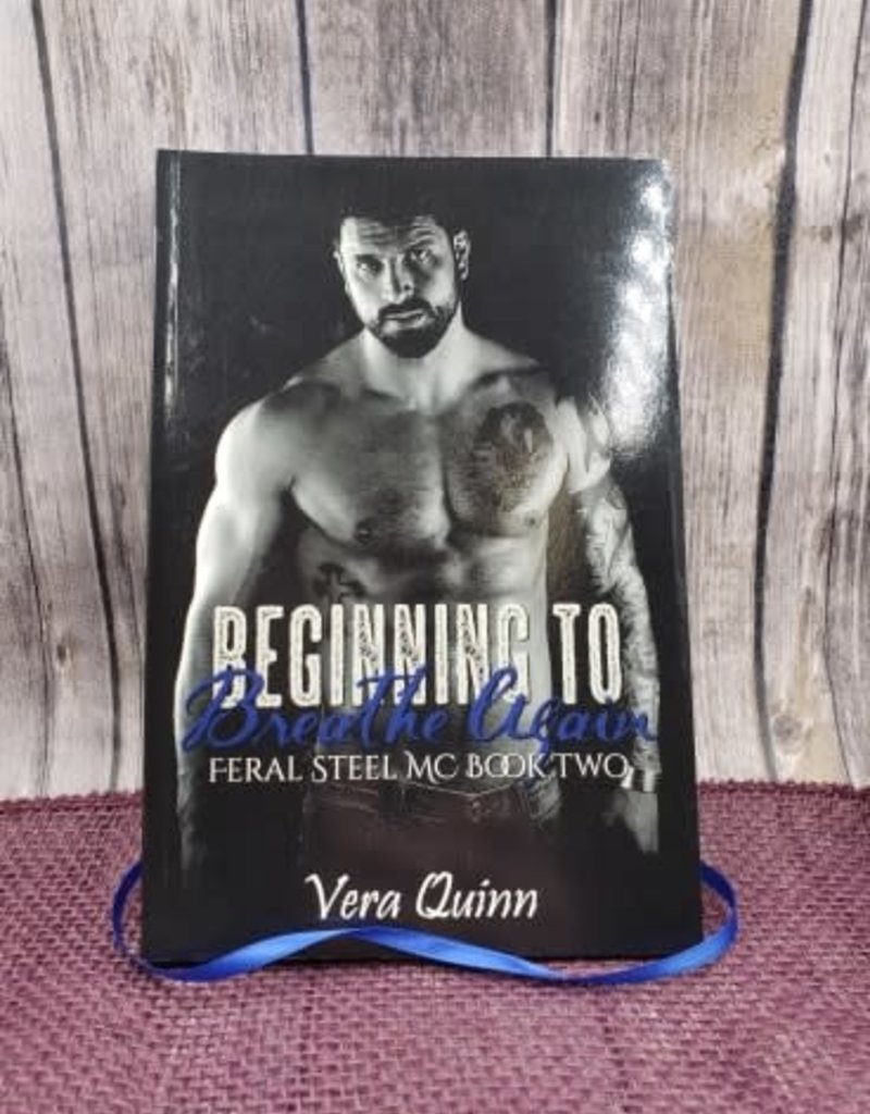 Beginning to Breathe Again #2 by Vera Quinn - Unsigned