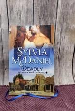 Deadly, #2 by Sylvia McDaniel (Bookplate)