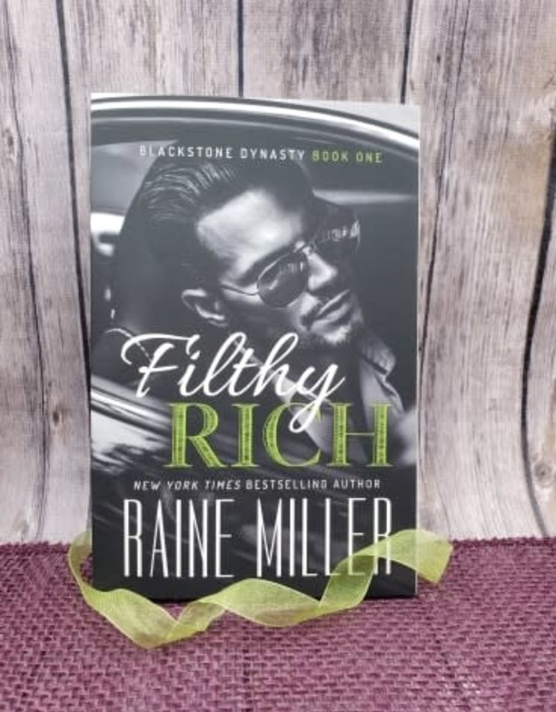Filthy Rich by Raine Miller - Unsigned