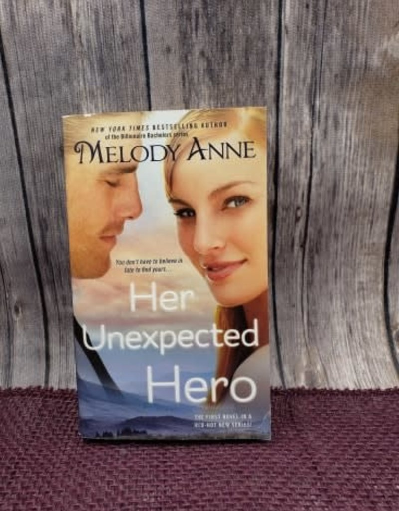 Her Unexpected Hero, #1 (Mass Market) by Melody Anne - Bookplate