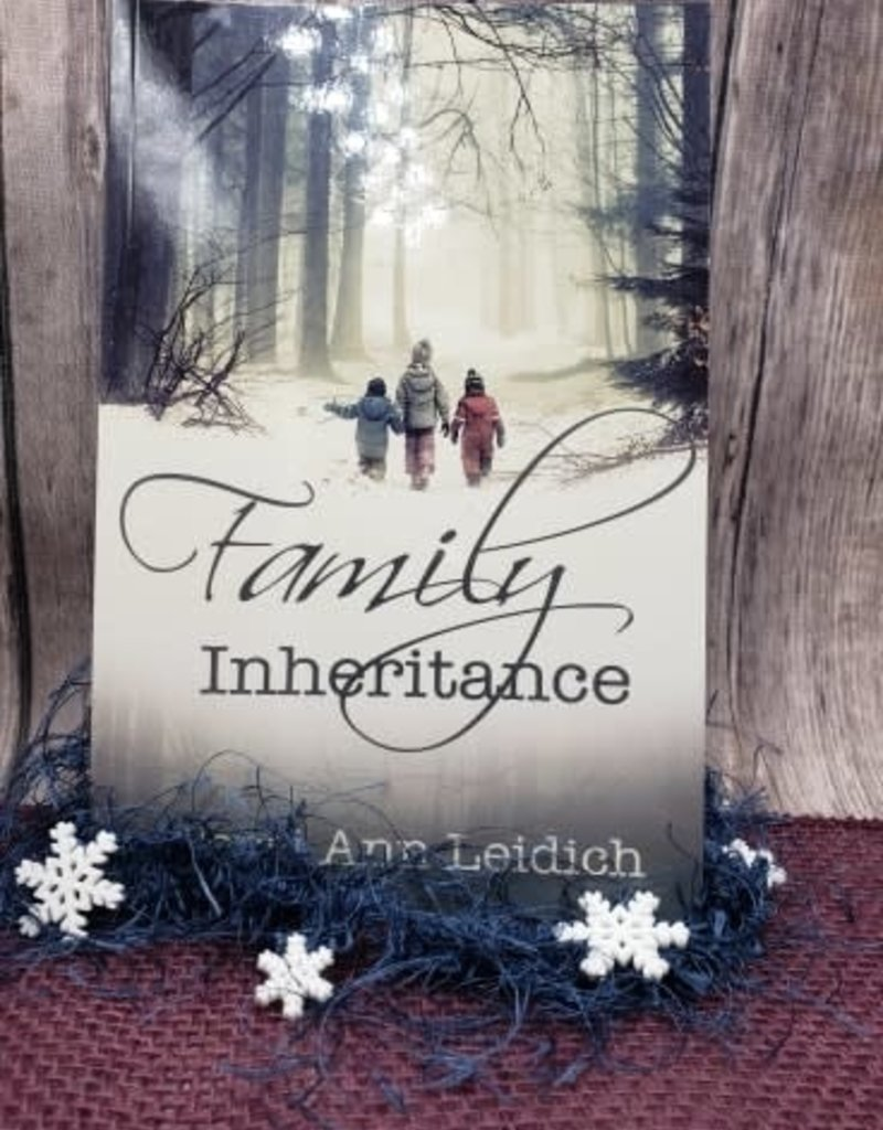 Family Inheritance by Terri Ann Leidch - Unsigned