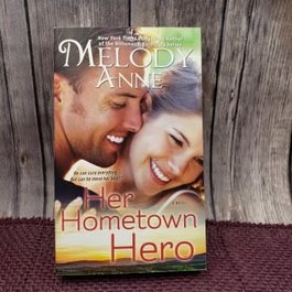 Her Hometown Hero #2 (Mass Market) by Melody Anne - Unsigned