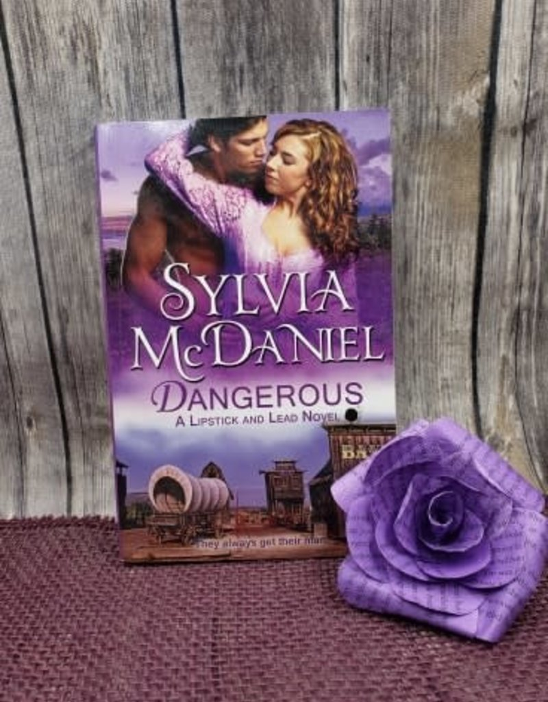 Dangerous by Sylvia McDaniel (Bookplate)