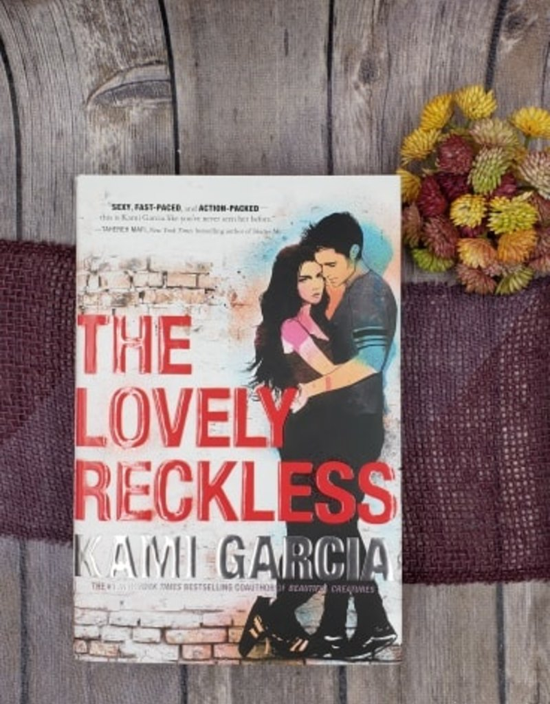 The Lovely Reckless (Hardback) by Kami Garcia - Unsigned