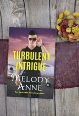 Turbulent Intrigue by Melody Anne - Unsigned
