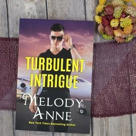 Turbulent Intrigue, #4 by Melody Anne - Unsigned