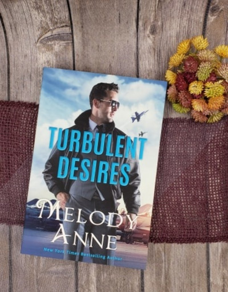 Turbulent Desires, #2 by Melody Anne (Bookplated)