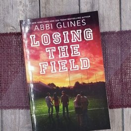 Losing the Field #4 by Abbi Glines - Unsigned