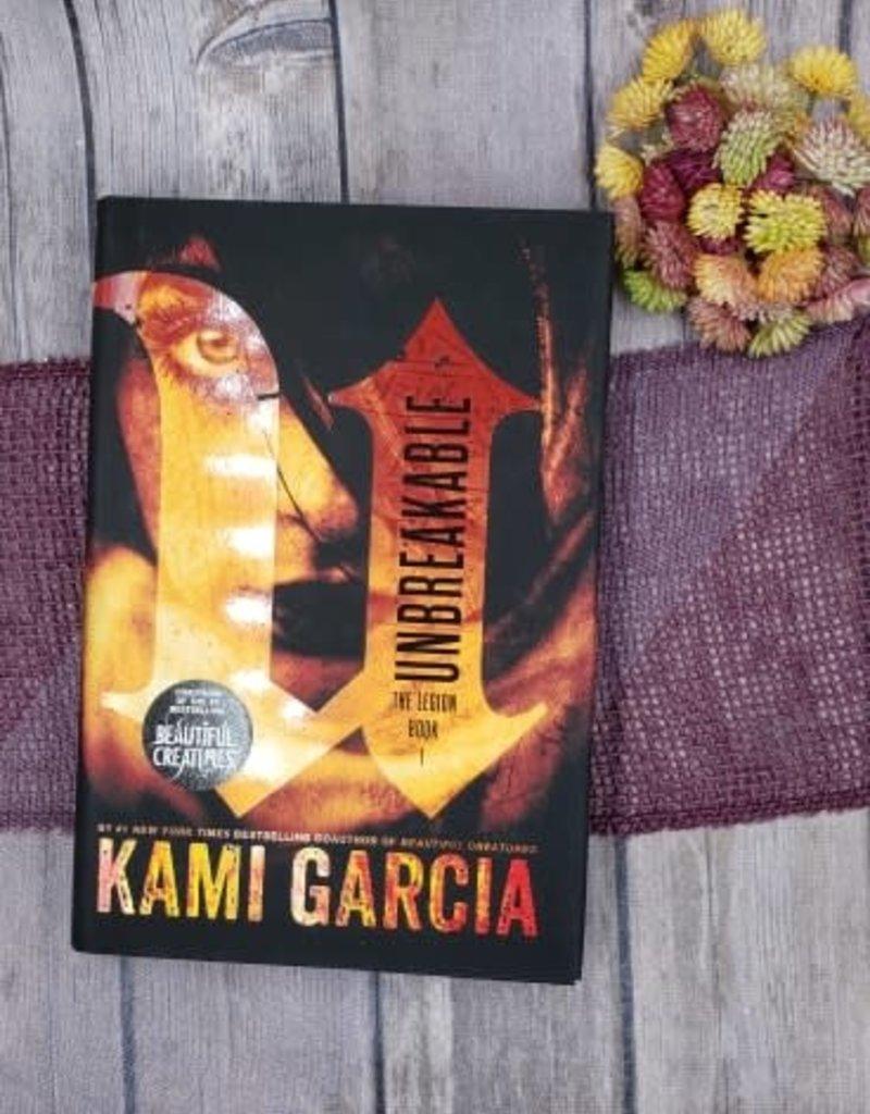 Unbreakable (Hardback) by Kami Garcia - Unsigned