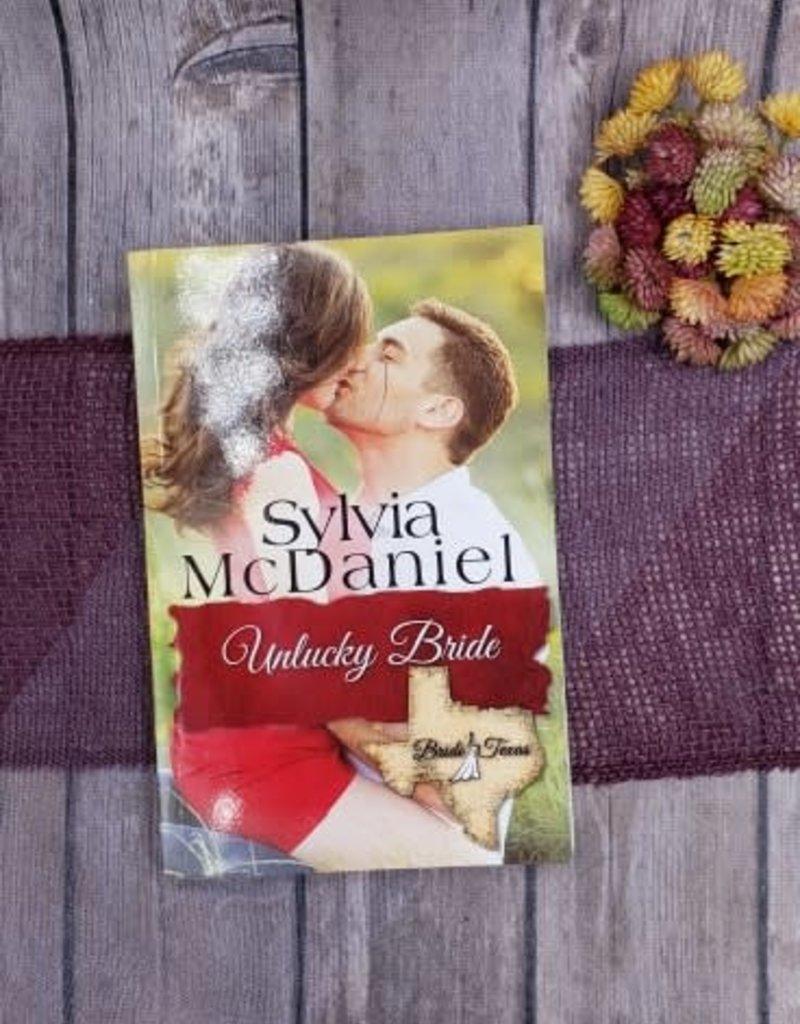 Unlucky Bride by Sylvia McDaniel - Unsigned