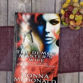 The Demon Master's Wife, #2 by Donna McDonald - Unsigned