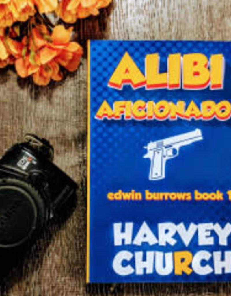 Alibi Aficionado by Harvey Church - Scratch & Dent