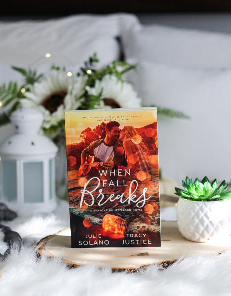 When Fall Breaks by Julie Solano & Tracy Justice