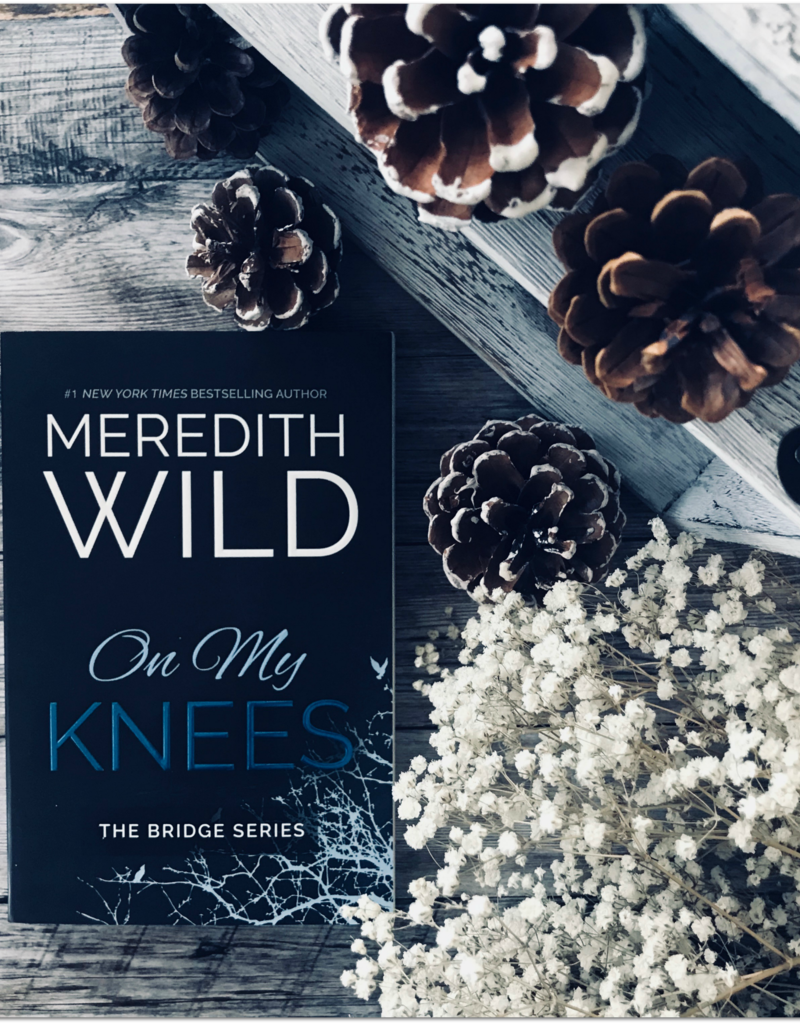 On My Knees by Meredith Wild (Bookplate)