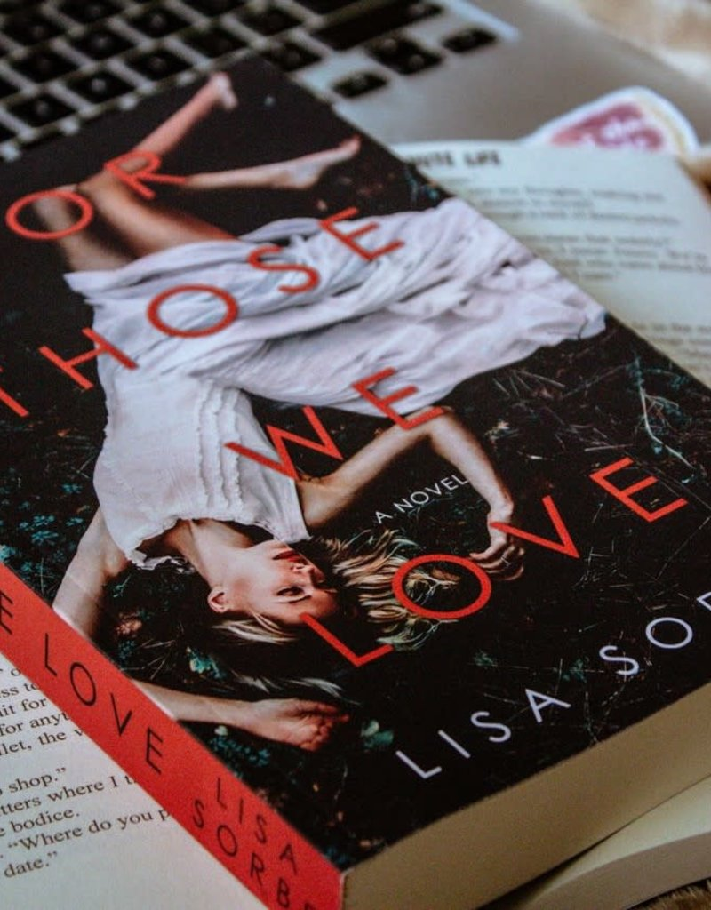 For Those We Love by Lisa Sorbe