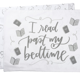 I Read Past My Bedtime Pillowcase