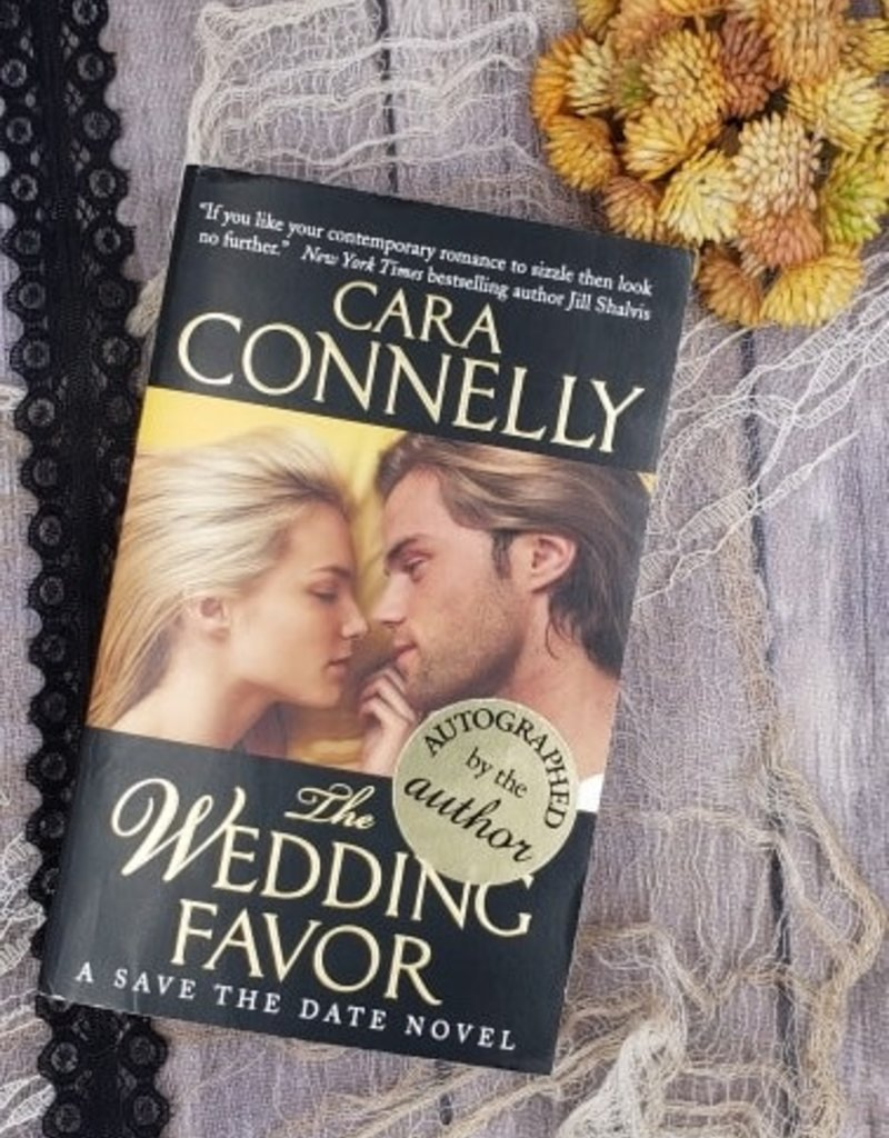 The Wedding Favor, #2 by Cara Connelly (Mass Market)
