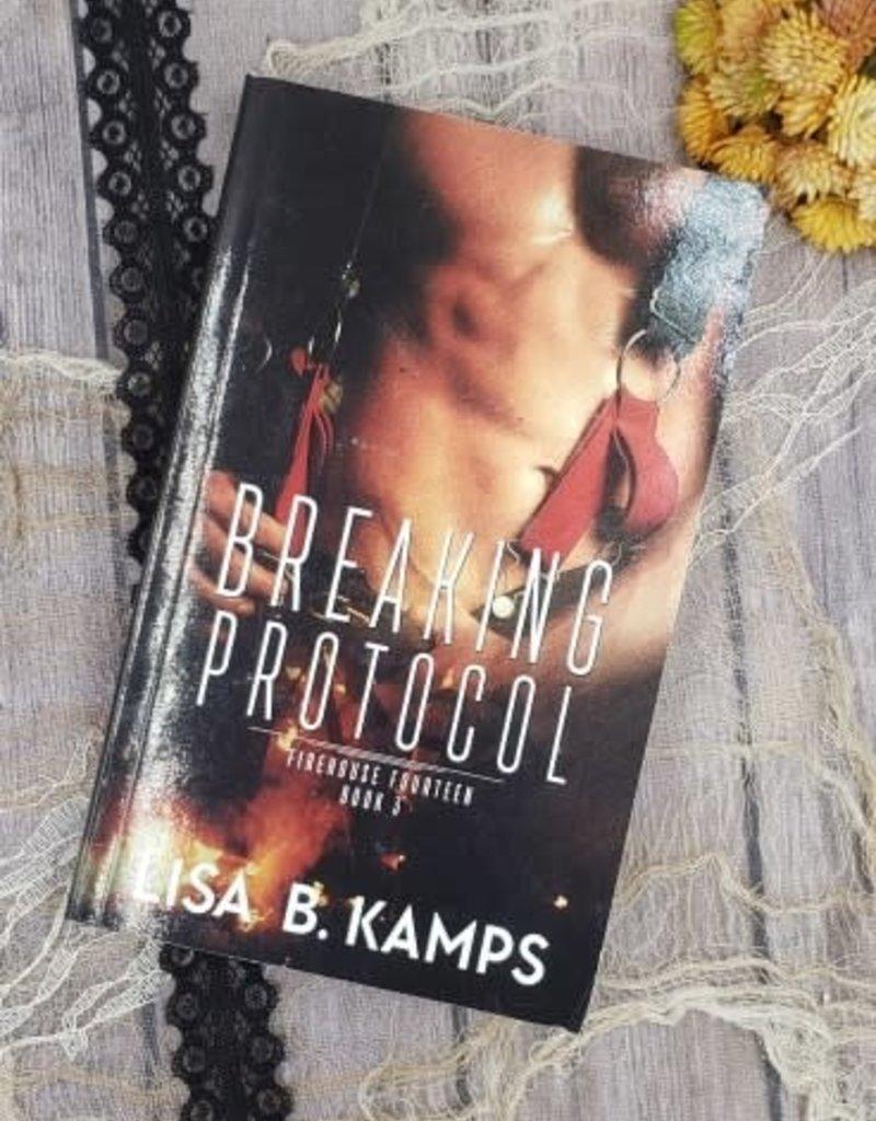 Breaking Protocol, #3 by Lisa B Kamps