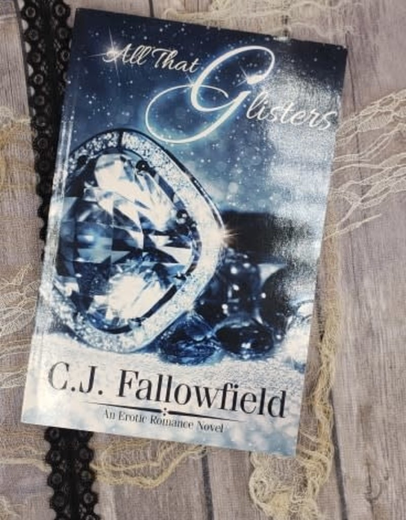 All that Glisters by CJ Fallowfield