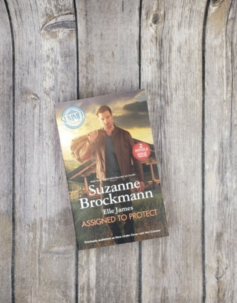 Assigned To Protect by Suzanne Brockmann & Elle James (Mass Market Paperback)