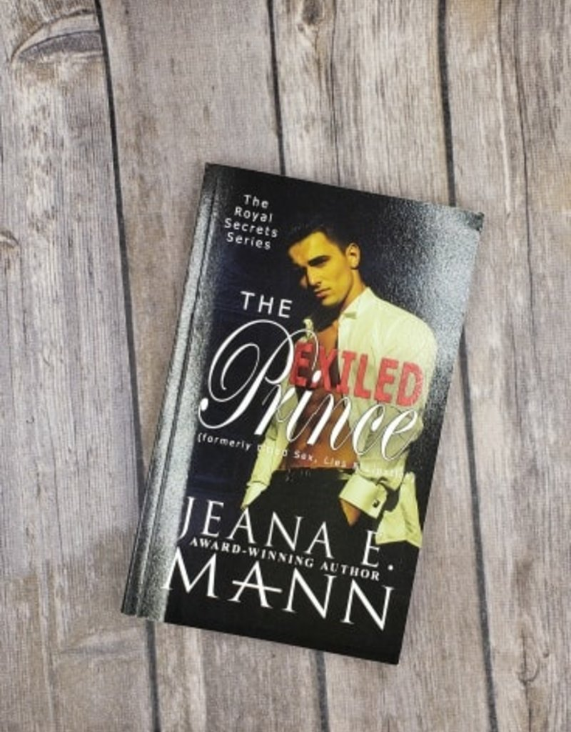 The Exiled Prince #1 by Jeana Mann