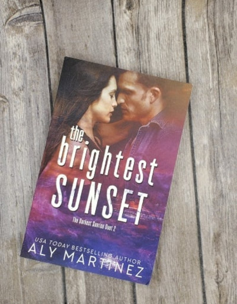 The Brightest Sunset #2  by Aly Martinez
