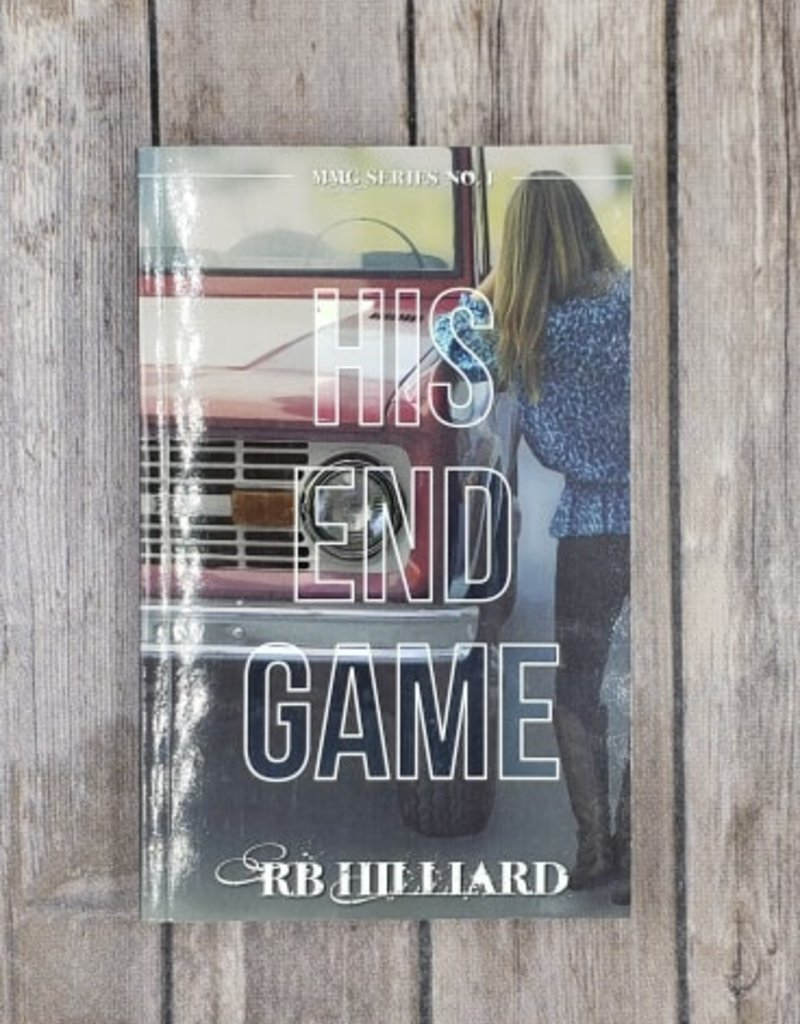 His End Game #1 by RB Hilliard