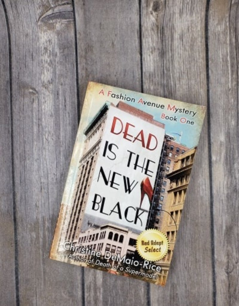 Dead is the New Black, #1 by Christine DeMaio - Rice