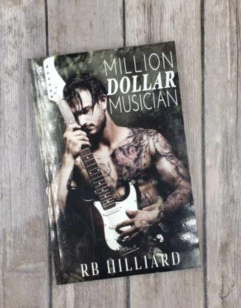 Million Dollar Musician by RB Hilliard