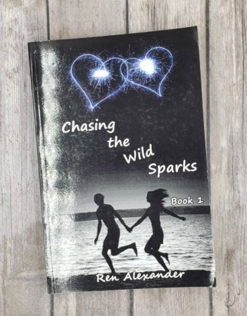 Chasing the Wild Sparks #1 by Ren Alexander