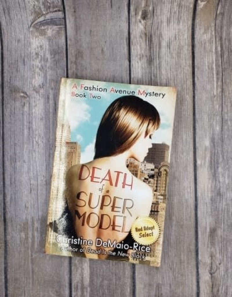 Death of a Supermodel, #2 by Christine DeMaio - Rice