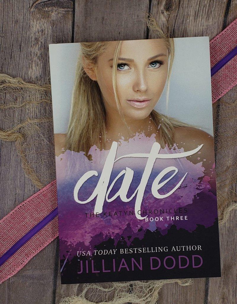 Date, #3 by Jillian Dodd